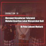 Merawat Kesadaran Toleransi Melalui Kearifan Lokal Masyarakat Bali